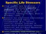 specific life stressors