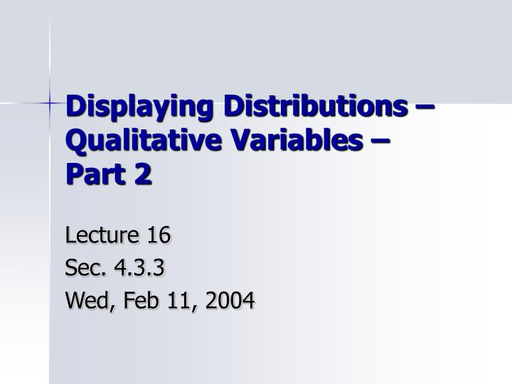 displaying distributions qualitative variables part 2 n.