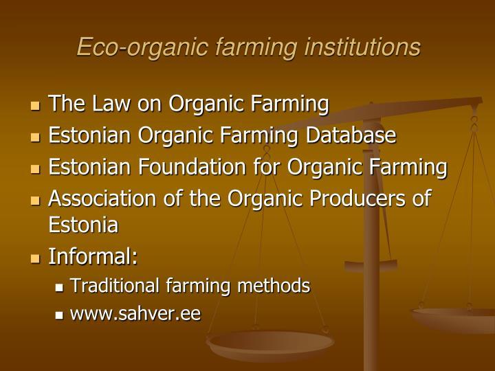 Eco-organic farming institutions