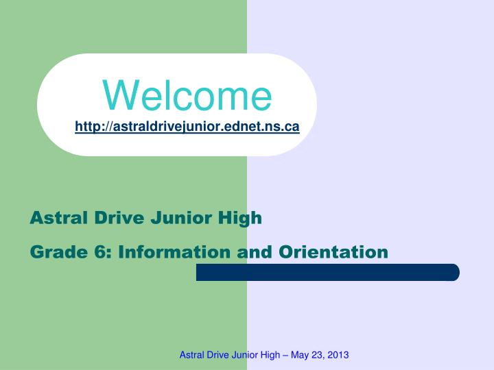 welcome http astraldrivejunior ednet ns ca n.