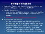 flying the mission