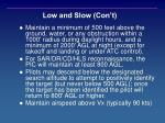 low and slow con t