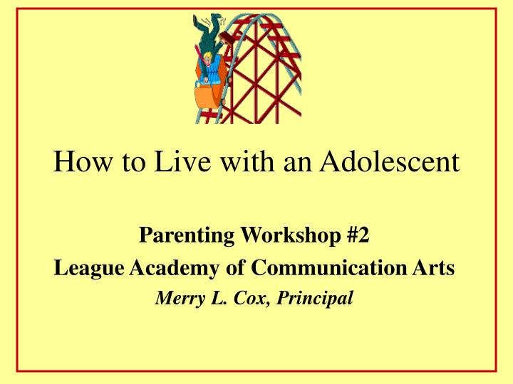 how to live with an adolescent n.