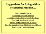 suggestions for living with a developing middler