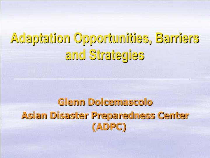 adaptation opportunities barriers and strategies n.