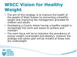 wscc vision for h ealthy weight