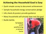 achieving the household goal is easy