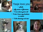 yasje love you