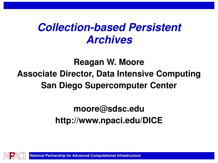 collection based persistent archives n.