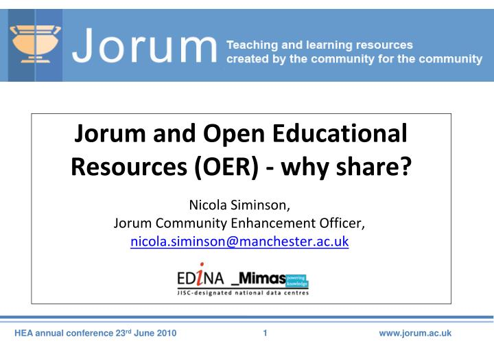 jorum and open educational resources oer why share n.