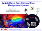 an intelligent rule oriented data management system