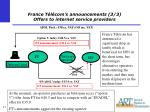 france t l com s announcements 3 3 offers to internet service providers