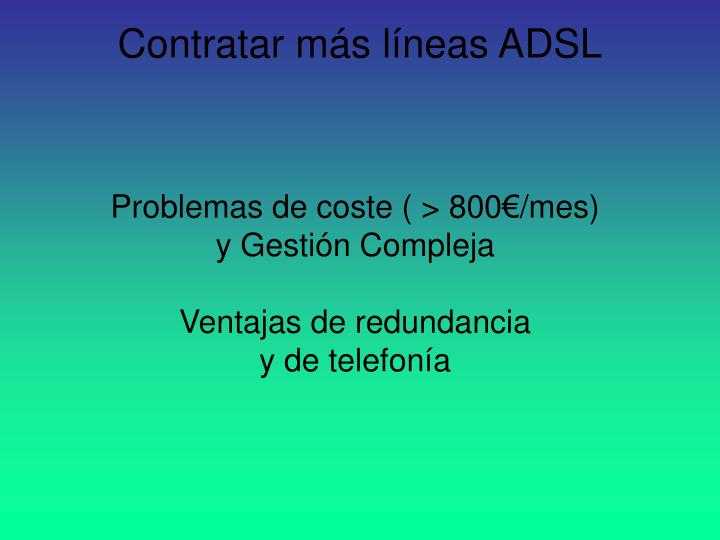 Contratar más líneas ADSL