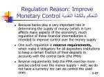 regulation reason improve monetary control