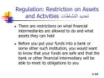 regulation restriction on assets and activities