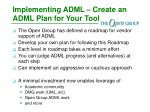 implementing adml create an adml plan for your tool