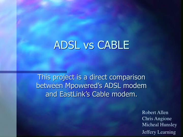 adsl vs cable n.