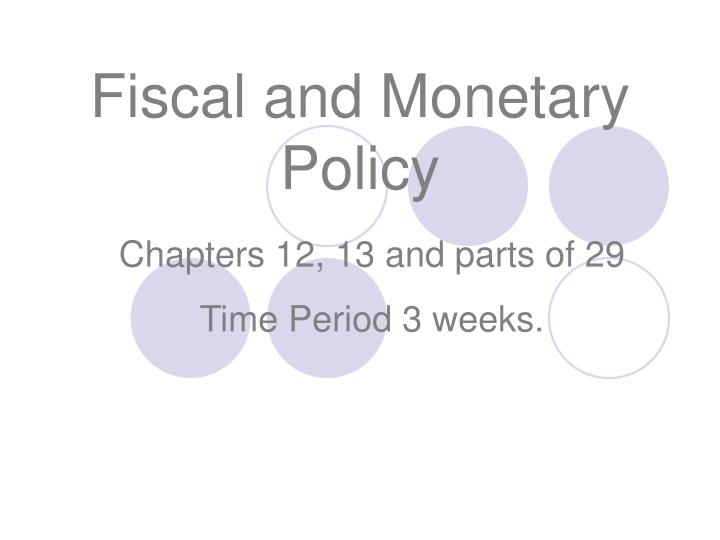 fiscal and monetary policy n.