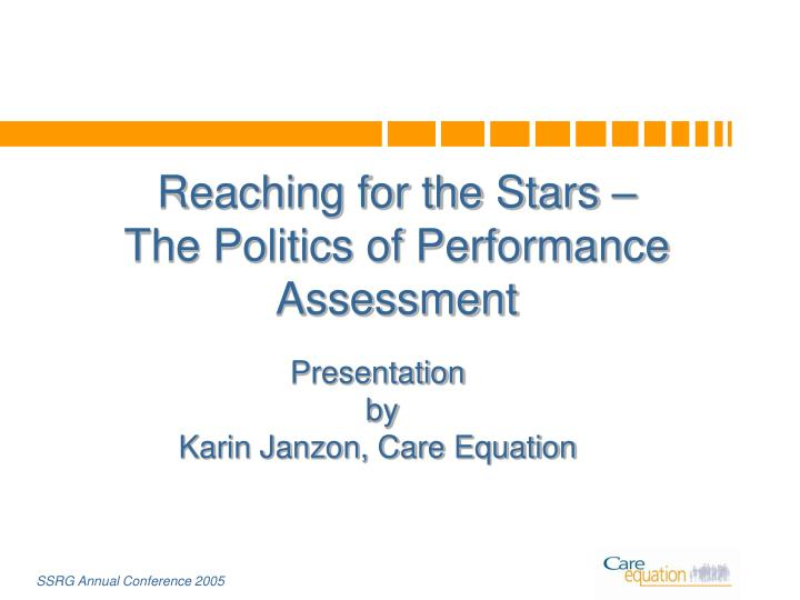 reaching for the stars the politics of performance assessment n.