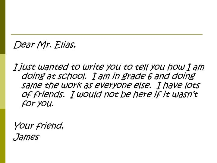 Dear Mr. Elias,