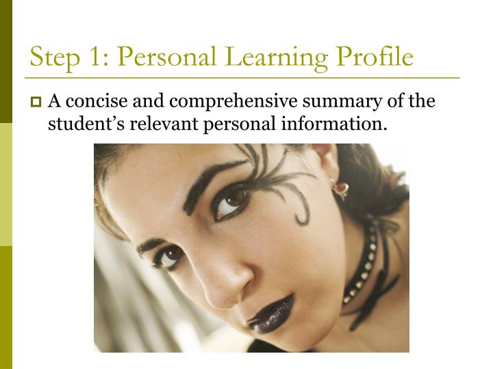 Step 1: Personal Learning Profile