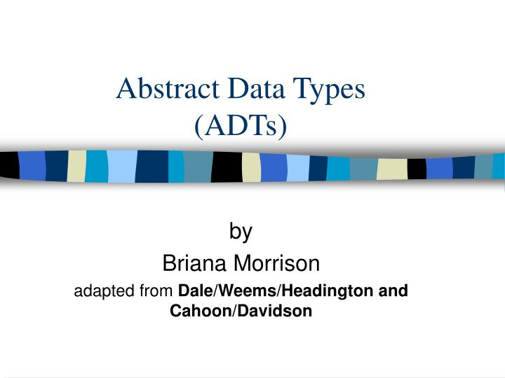 abstract data types adts n.