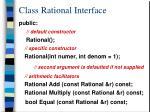 class rational interface