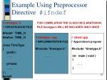 example using preprocessor directive ifndef