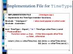 implementation file for timetype