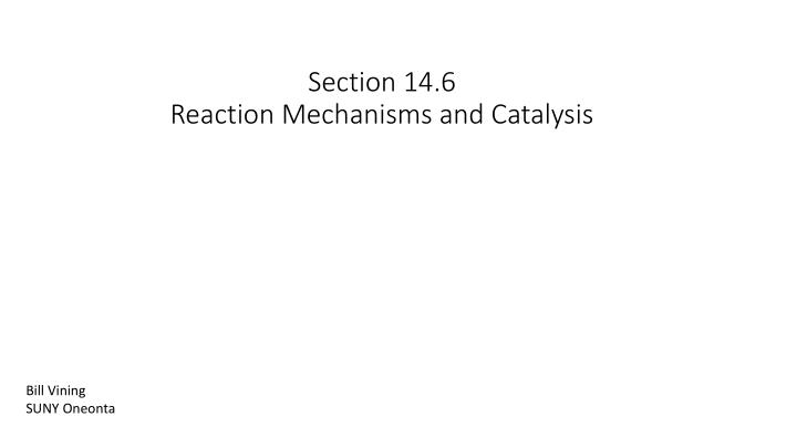 section 14 6 reaction mechanisms and catalysis n.