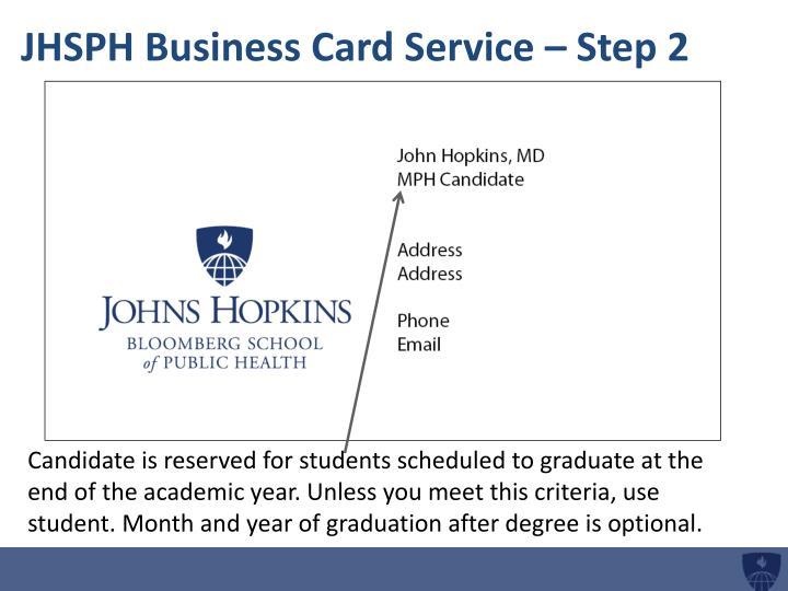 Jhsph business card service step 2