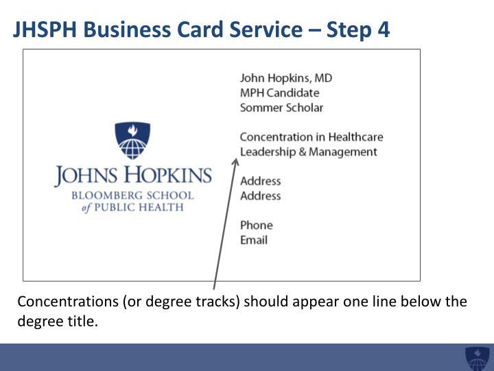 JHSPH Business Card Service – Step 4