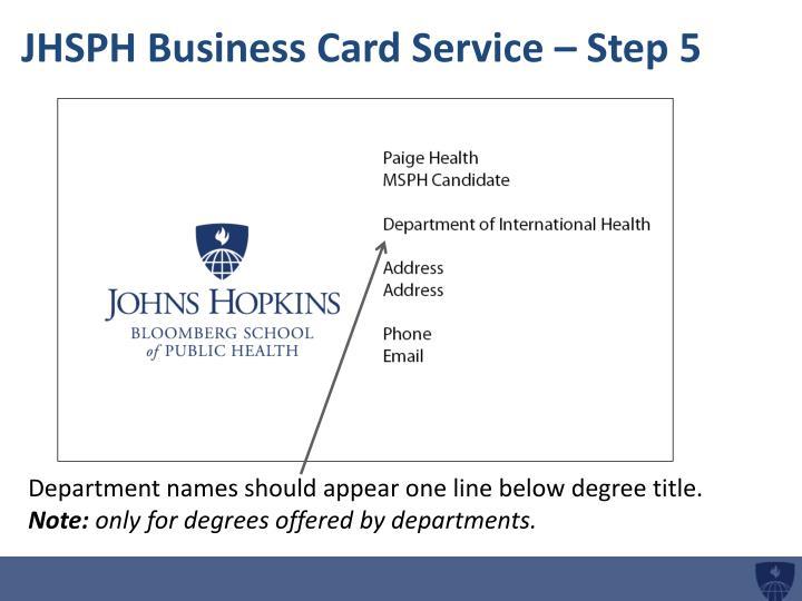 JHSPH Business Card Service – Step 5