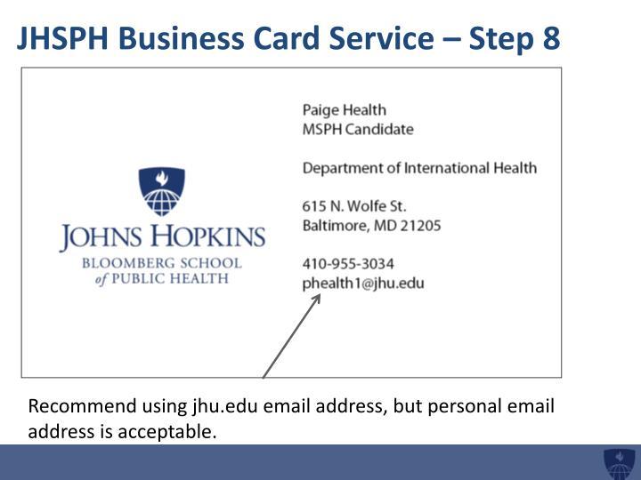 JHSPH Business Card Service – Step 8