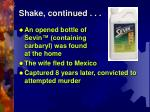 shake continued