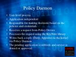 policy daemon