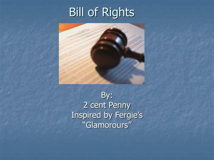 bill of rights n.