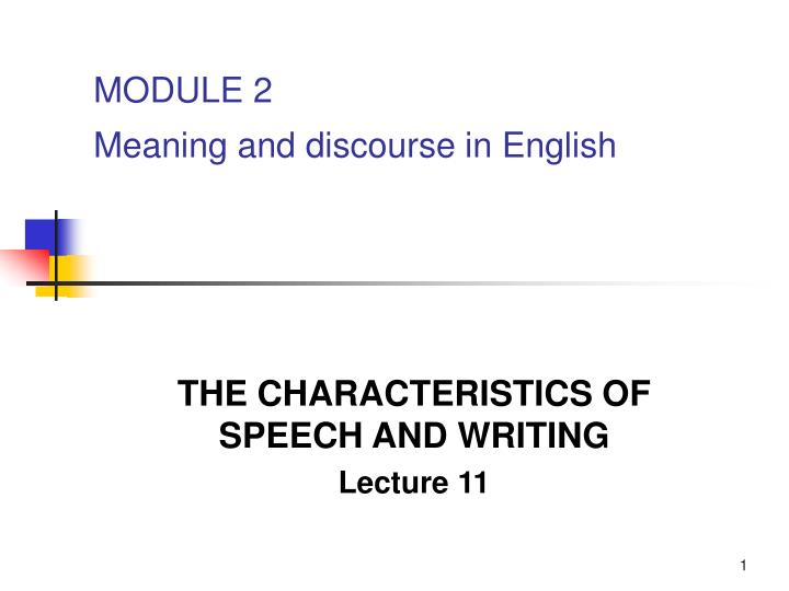 module 2 meaning and discourse in english n.