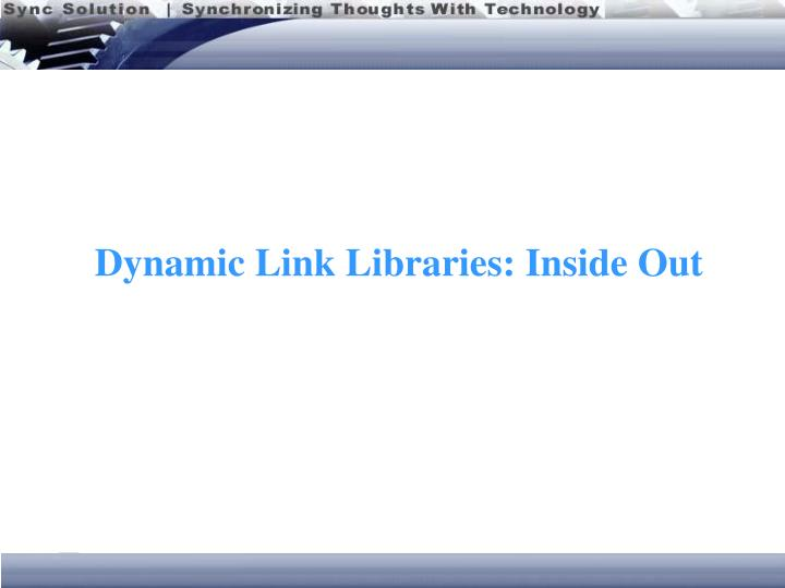 dynamic link libraries inside out n.