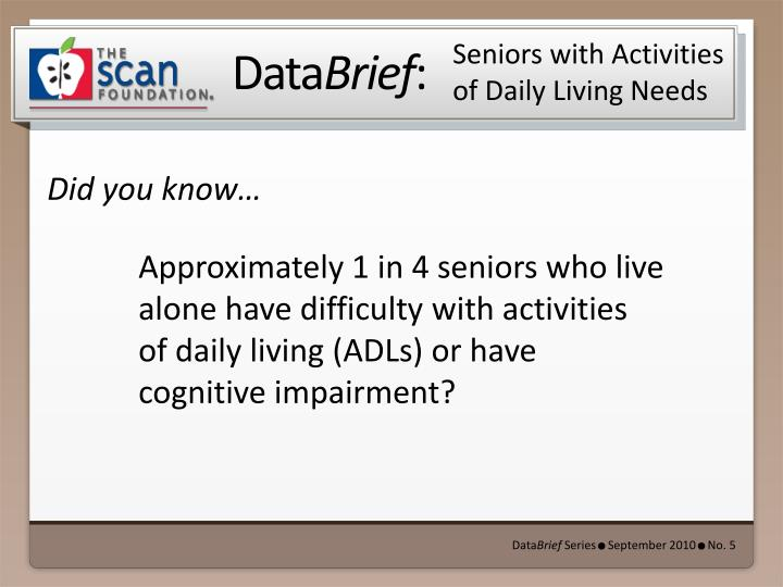 seniors with activities of daily living needs n.