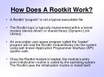 how does a rootkit work