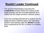 rootkit loader continued