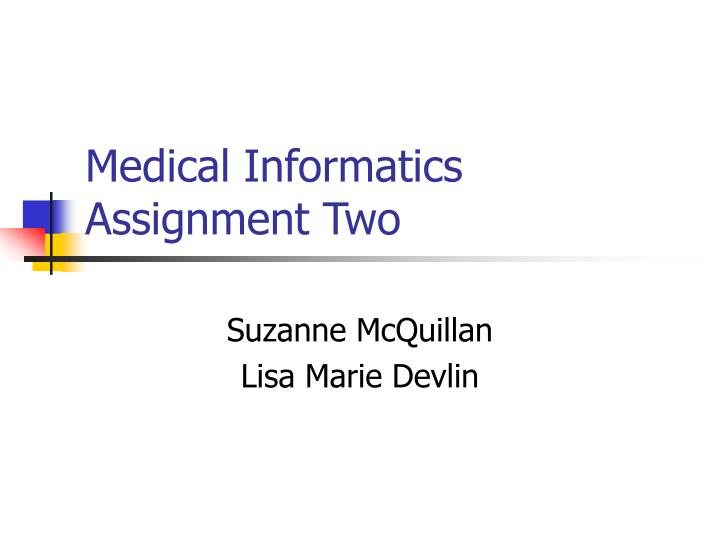 medical informatics assignment two n.