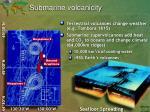 submarine volcanicity