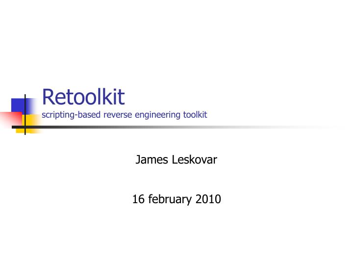 retoolkit scripting based reverse engineering toolkit n.