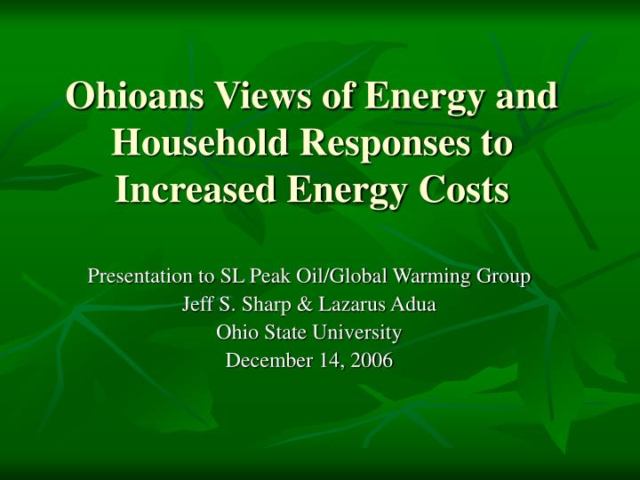ohioans views of energy and household responses to increased energy costs n.
