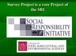 survey project is a core project of the sri
