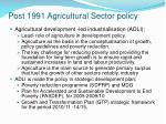 post 1991 agricultural sector policy