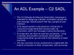 an adl example c2 sadl