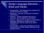design language elements shaw and garlan
